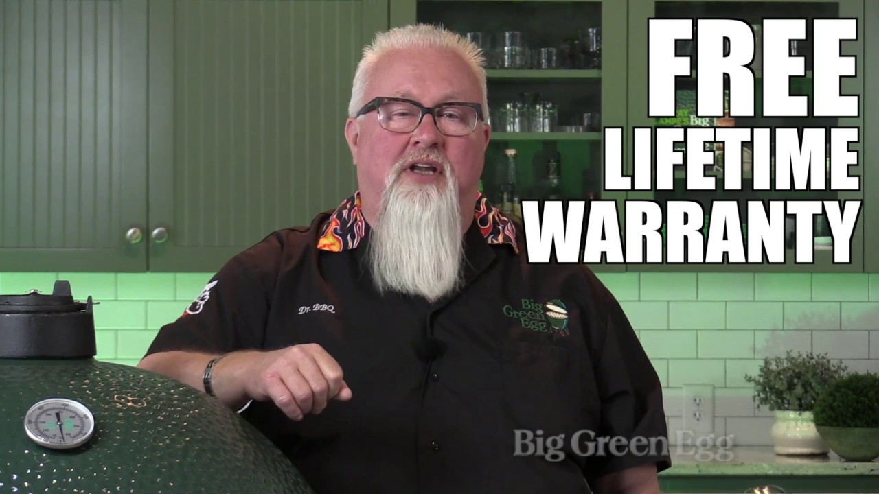 ask dr bbq big green egg has a free lifetime warranty really