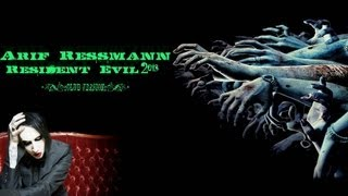 Arif Ressmann - Resident Evil 2k13 [:club version:]