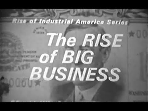 The Rise of Big Business:  The Minds of Carnegie, Rockefeller and Morgan