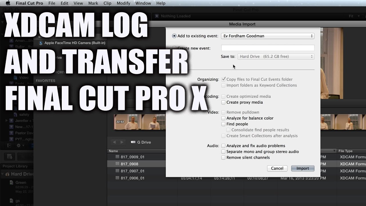 Xdcam Plugin And Transfer To Final Cut Pro X Youtube
