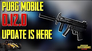 PUBG Mobile New 0.12.0 Update Leaks with Release Date | New Gun, New Features & More