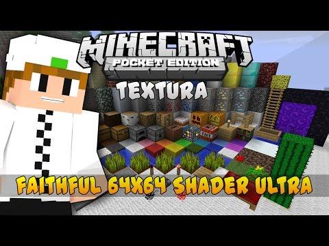 Faithful 64x64 Shader Ultra [TEXTURA]-Minecraft PE [0.11.1] (Pocket Edition)