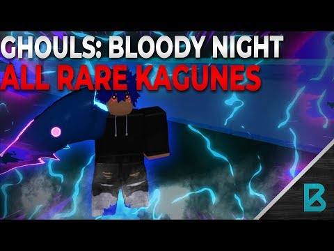 SHOWCASING (almost)ALL THE SUPER RARE / LEGENDARY KAGUNES! | Ghouls : Bloody Nights | ROBLOX