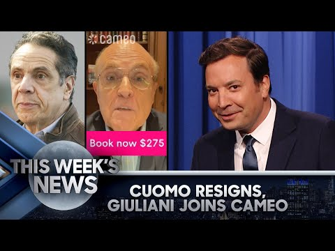 Cuomo Resigns, Rudy Giuliani Joins Cameo: This Week's News | The Tonight Show Starring Jimmy Fallon