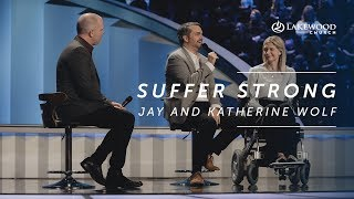Suffer Strong | Jay and Katherine Wolf