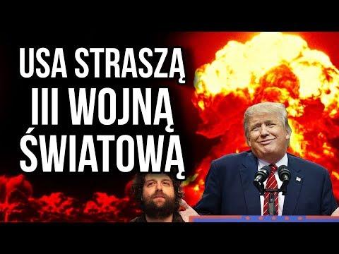 USA ZNOWU Straszy III Wojną Światową - Czy Ameryka Sama ją ROZPĘTA?