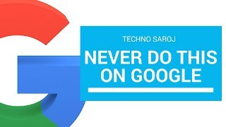 Things You Should Never Search On Google | You Have Been Warned