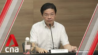 COVID-19: Singapore to enter Phase 2 of reopening from Jun 19: Lawrence Wong