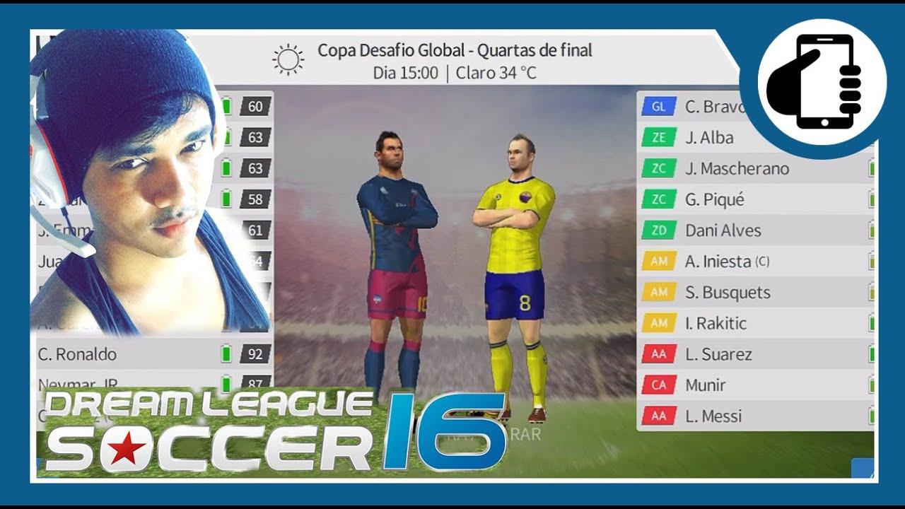 Dream League Soccer 16 - Enfrentando o Barcelona no Desafio Global ...