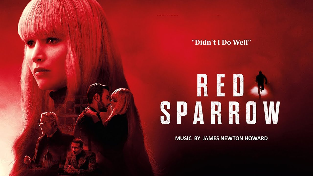 Red Sparrow : Didn't I Do Well? - YouTube
