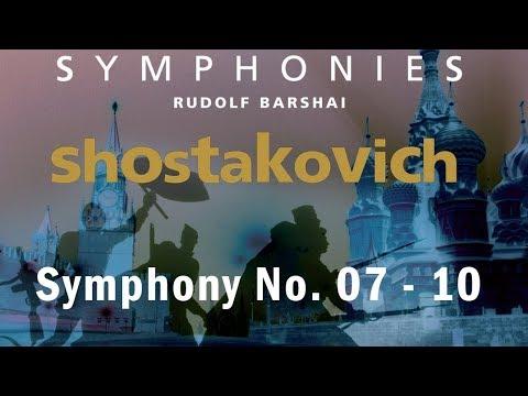 Shostakovich: Symphonies 7 - 10   The Complete Symphonies part 2