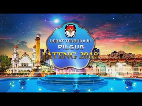 Full - Debat Final Terbuka Pilgub Jateng 2018