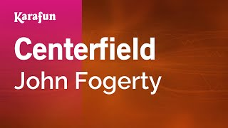Download Karaoke Centerfield - John Fogerty * MP3 song and Music Video