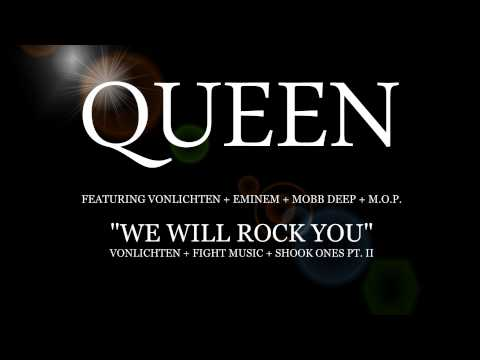 "Queen - ""We Will Rock You"" feat. Eminem, Mobb Deep, M.O.P. and VonLichten"