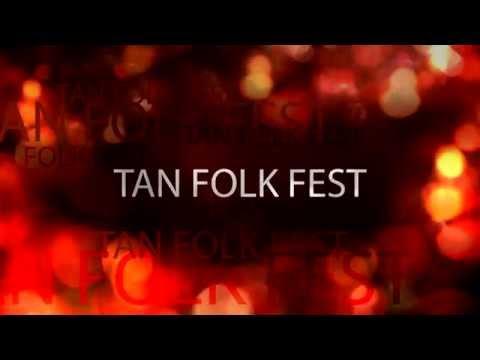 III.International TAN COLLEGE Folk Festival Promo 21-25 May 2015