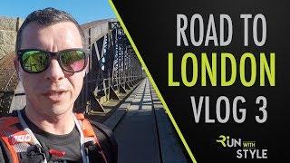 London Marathon 2018 Training | Road to London Vlog 3
