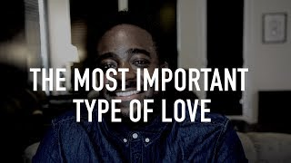 The Most Important Type Of Love