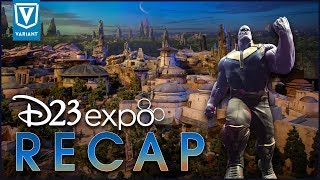 Infinity War & Star Wars Galaxy's Edge - D23 Expo 2017 Recap!
