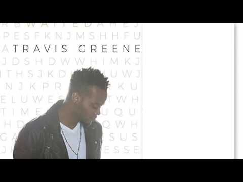 YOU WAITED(lyric video) - TRAVIS GREENE