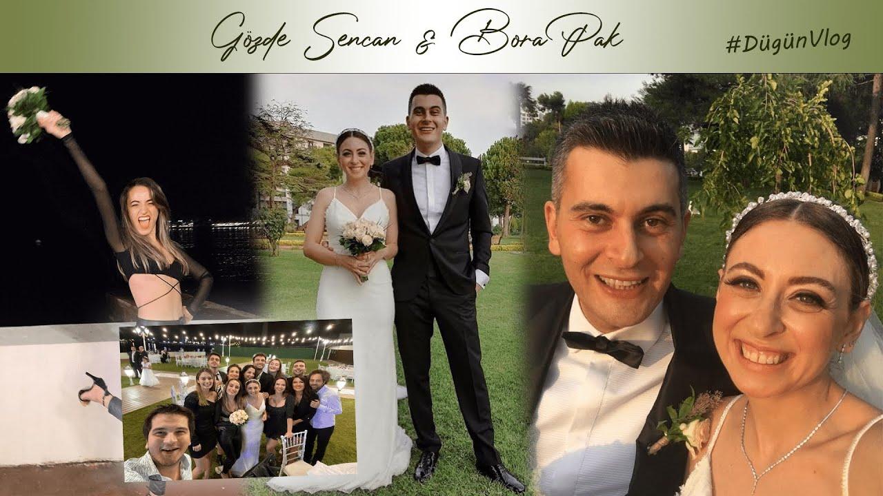 Gözde Şencan ve Bora Pak Düğün #Vlog (AYŞEGÜL ÇİÇEĞİ KAPTI!)