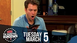 The Bachelor has Jumped the Fence - March 5, 2019 - Barstool Rundown