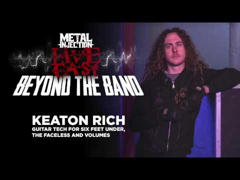Beyond the Band: Guitar Tech Keaton Rich (SIX FEET UNDER, THE FACELESS) | Metal Injection
