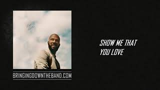"Common ft. Jill Scott & Samora Pinderhughes - ""Show Me That You Love"" (Audio 