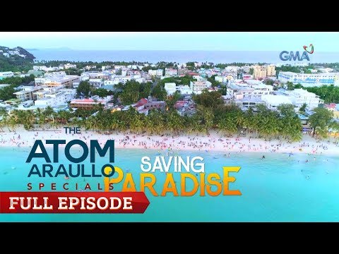 The Atom Araullo Specials: Saving Paradise   Episode
