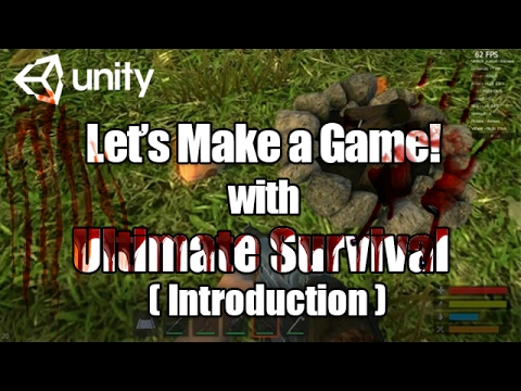 Ultimate Survival Unity Tutorial Intro -  How to make Rust!