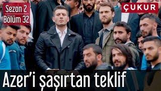 Gambar cover Çukur 2.Sezon 32.Bölüm - Azer'i Şaşırtan Teklif
