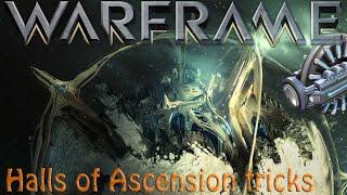 Warframe - Halls of Ascension Tricks (Collaboration)