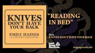 Watch Emily Haines Reading In Bed video