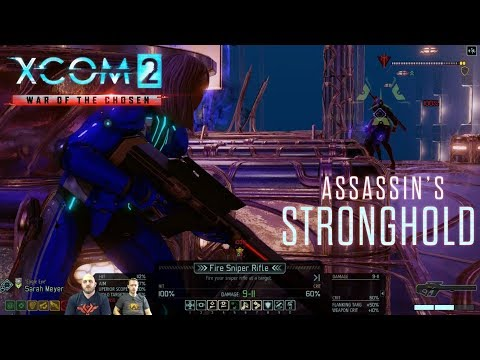 XCOM 2 Devs Play War of the Chosen - Assassin's Stronghold (Livestream VOD)