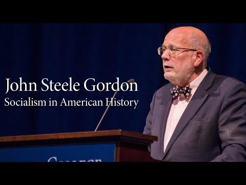 John Steele Gordon | Socialism In American History