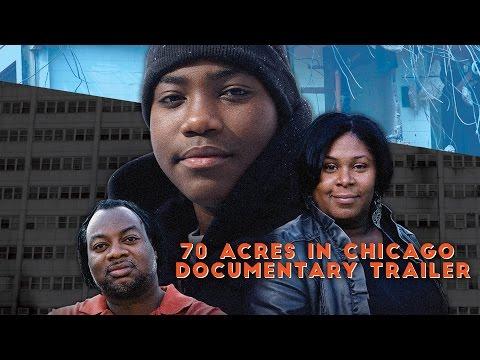 70 Acres in Chicago: Cabrini Green - trailer