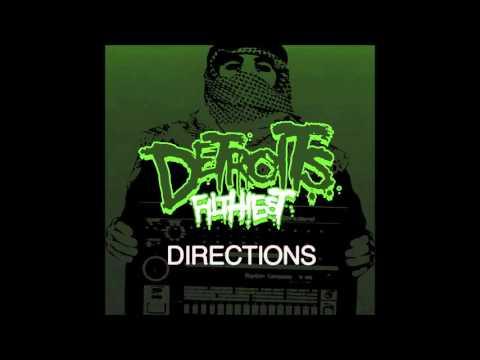 Detroit's Filthiest - Directions 125 BPM Mix