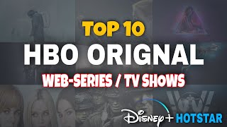TOP 10 HBO ORIGNAL Web-Series and TV Shows On Disney+Hotstar