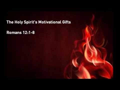 The Holy Spirit's Motivational Gifts