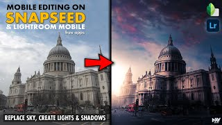 Turn Images DRAMATIC in SNAPSEED and LIGHTROOM MOBILE (free apps) | Android | iPhone