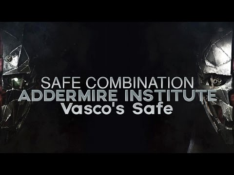 Dishonored 2 - Mission 3 Safe Combination (Vasco's Office Journal)