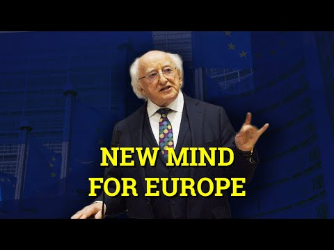 A New Mind For Europe | President Of Ireland Warns EU Economic Policy Hurting European Unity (2019)