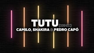 Download Lagu Camilo, Shakira & Pedro Capó - Tutu (Remix) [Letra] Terbaru