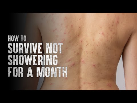 How to Survive Without Showering for a Month
