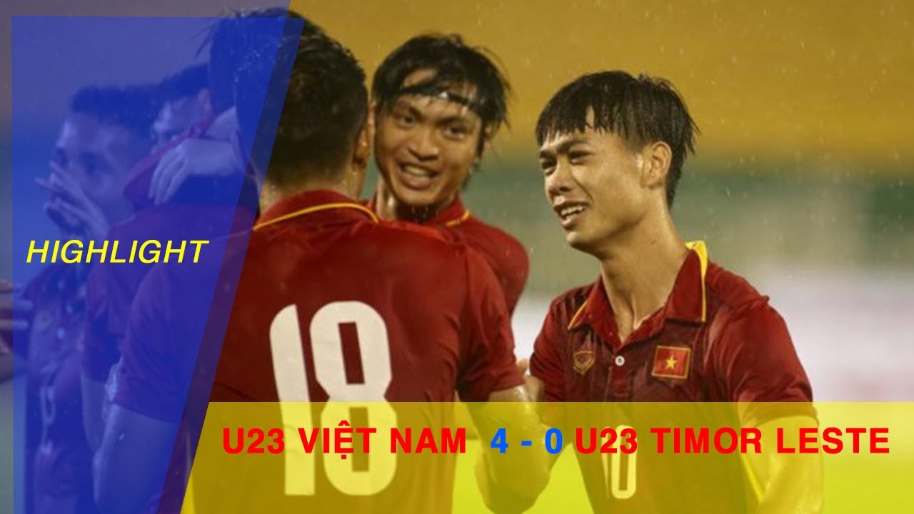 Video: U23 Việt Nam vs U23 Đông Timo