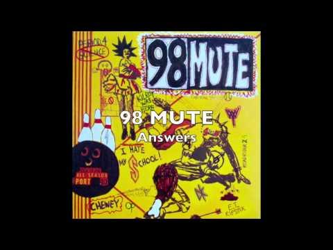 98 MUTE - Answers