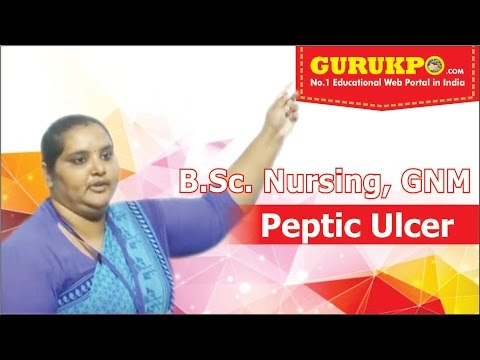 Lecture on Peptic Ulcer  (B.Sc. Nursing)