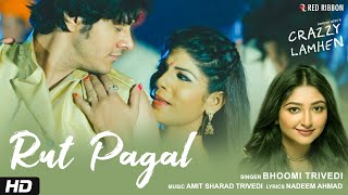 Rut Pagal | Bhoomi Trivedi | Crazzy Lamhen | Bollywood Movie | Latest Romantic Song