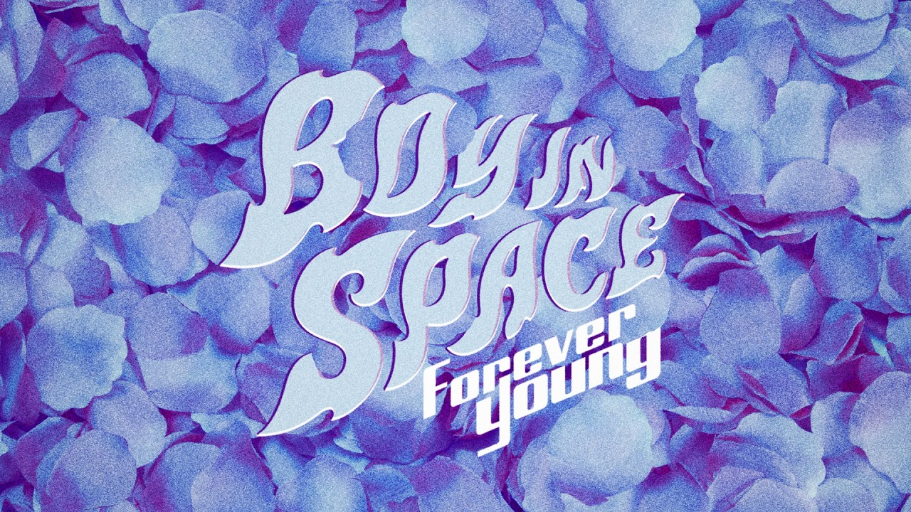 Boy In Space - Forever Young [Official Audio]
