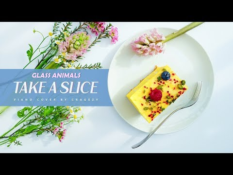 Glass Animals - Take A Slice (unique piano cover by Cragezy)