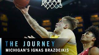 Meet Ignas Brazdeikis | Michigan | Big Ten Basketball | The Journey